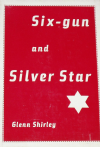 Six-gun and Silver Star, by G Shirley